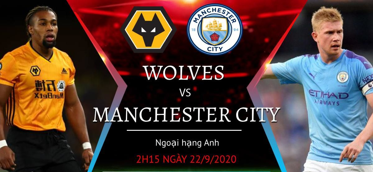 Soi kèo Wolves vs Man City, 02h15 ngày 22/9